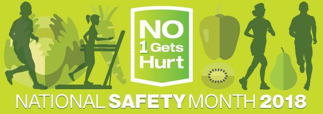 National Safety Month: #No1GetsHurt
